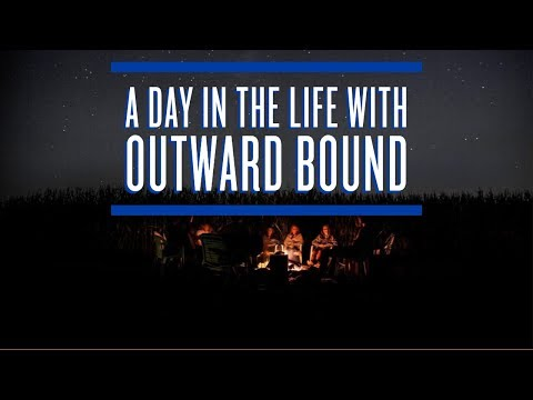 A Day in the Life with Outward Bound