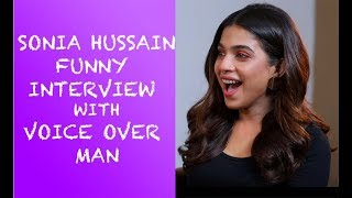 Sonia Hussain Funny Interview with Voice Over Man - Episode #18