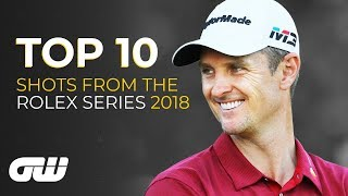 Top 10: INCREDIBLE Shots from the 2018 Rolex Series | Golfing World