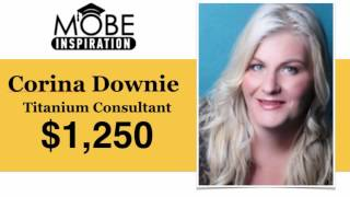 Titanium Consultant Corina Downie Earns another $1,250 Affiliate Commission!