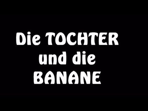 Witz: Die Tochter und die Banane