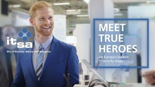 it-sa – Meet True Heroes on Europe's biggest IT security stage