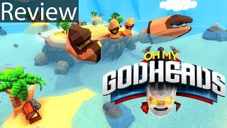 Oh My Godheads Gameplay Review