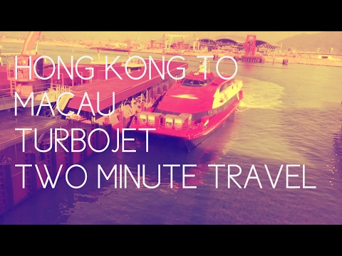 Hong Kong to Macau Turbojet - Two Minute Travel