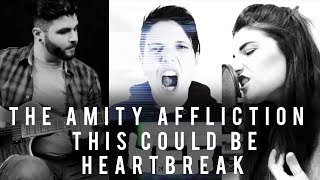 The Amity Affliction - This Could Be Heartbreak FULL BAND COVER