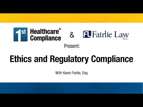 Ethics and Regulatory Compliance