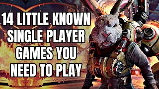 14 Little Known Bขt Excellent Single Player Games You NEED TO PLAY