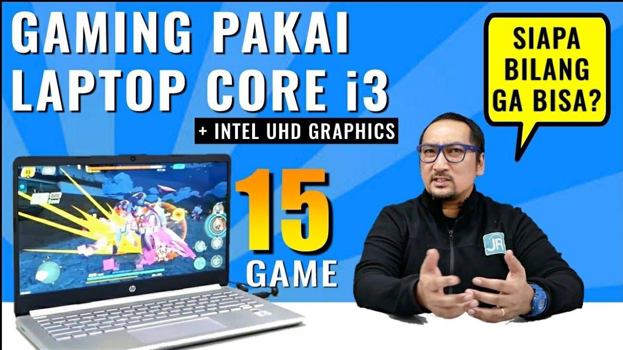 Main 15 Game Pc Di Laptop Core I3 Rp 6 Jutaan Bisa Nih Youtube