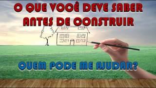 O que você deve saber antes de construir!