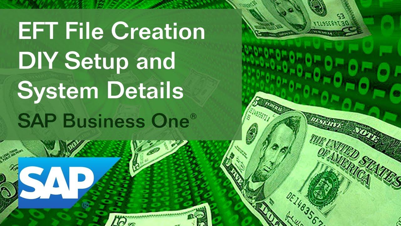 SAP Business One: EFT Files Creation DIY Setup