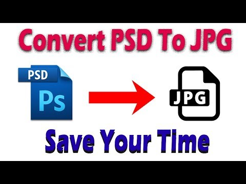 How To Convert Multiple Image PSD To JPG With Automate Batch In Photoshop 2019