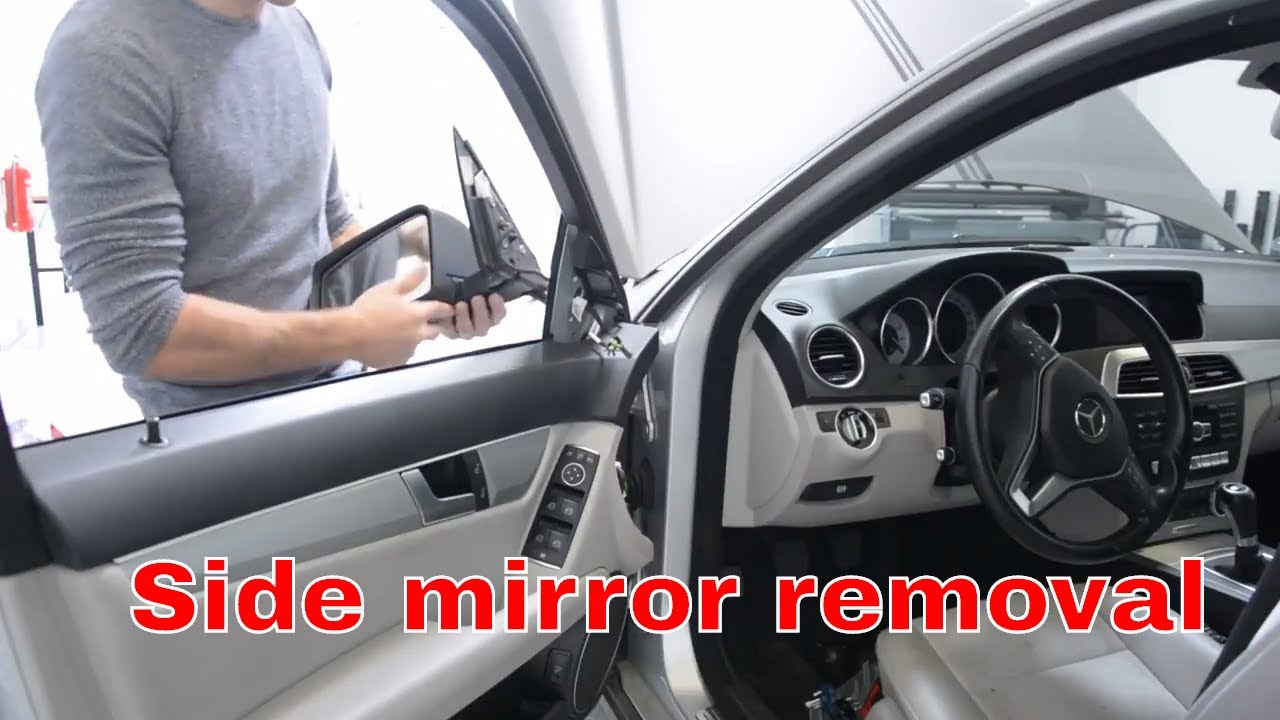 How To Remove Side Mirrors Mercedes Benz C Class W204