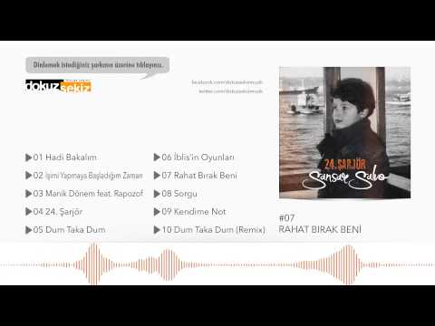 Sansar Salvo - Rahat Bırak Beni (Official Audio)