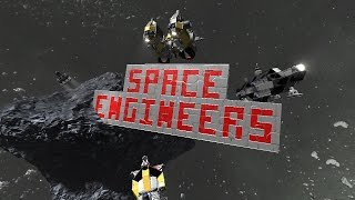 Space Engineers (Ep. 031: RIP TBA)