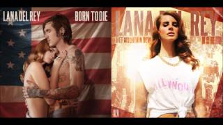 Born To Die Vs Diet Mountain Dew Lana Del Rey Mashup
