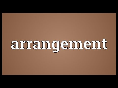 Arrangement Meaning