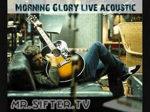 Oasis Morning Glory Live Acoustic