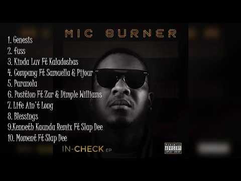 MIC BURNER - IN-CHECK EP (Complete Album) Zambian Music 2018