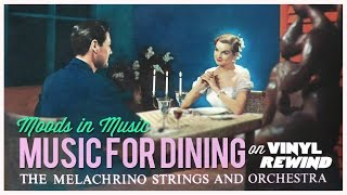 Music for Dining - The Melachrino Strings vinyl overview