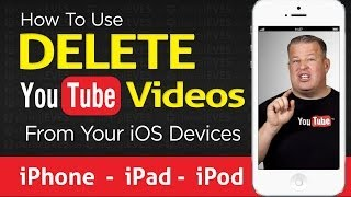  How to Delete a YouTube Video from iPhone iPod iPad
