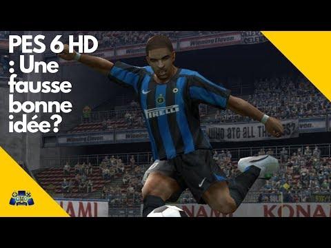 Le Projet PES 6 HD, une bonne idée ?