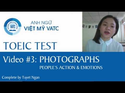 VATC - Video Luyện thi TOEIC #3: PHOTOGHRAPHS (people's action & emotions)