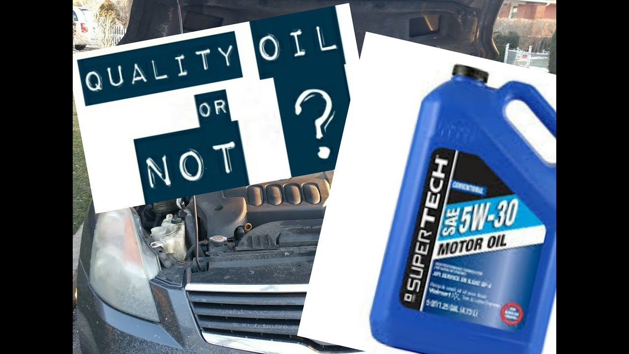 QUALITY AND ANALYSIS- Walmart Supertech Motor oil- How good is it?