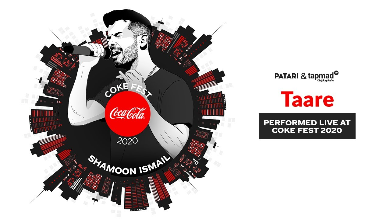 Coke Fest 2020 | Taare | Shamoon Ismail