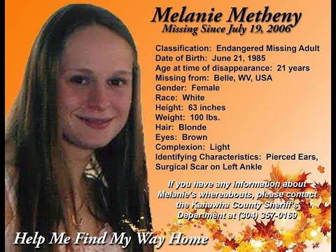 MISSING PERSON: The Disappearance Of Melanie Metheny