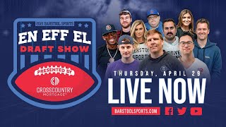 2021 En Eff El Draft Show presented by CrossCountry Mortgage