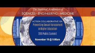 Nasem Action Collaborative On Preventing Sexual Harassment 2019 Summit