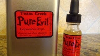"Texas Creek ""Pure Evil"" Capsaicin Drops Review (1.5MM Scoville Heat Units)"