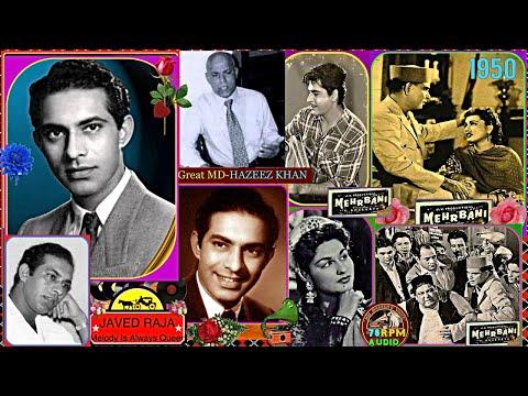 TALAT MAHMOOD-Film-MEHERBANI~{1950}~Mitne De Meri Zindagi,Apna Jaha Basaye Ja~[ 2 Versions-Tri
