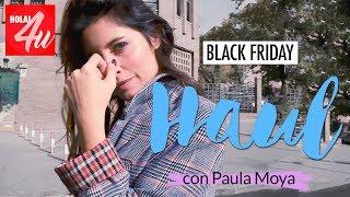 HAUL: Mis compras en el black friday   Con Paula Moya