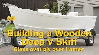 Building a Wooden Deep V Skiff Mp3