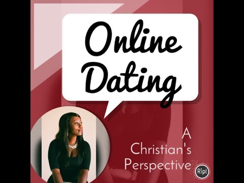 online dating christian perspective