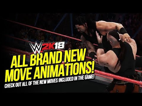 WWE 2K18: All Brand New Move Animations