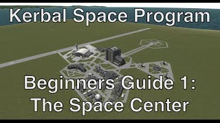 Kerbal Space Program 0.23 - Tutorial For Beginners 1 - Building, Flying, Acquiring Science