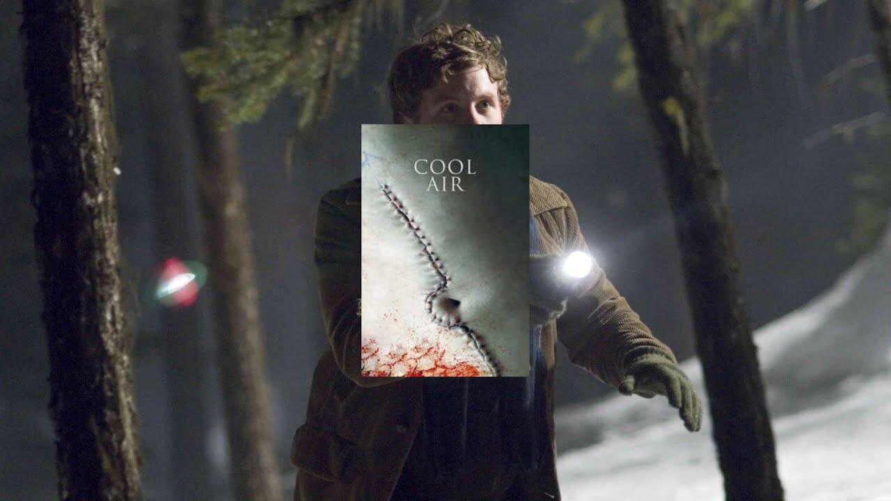 Download Cool Air   Chill (2007) Stream - Horrorfilm / Thriller - Kostenlos ganzer Film auf Deutsch