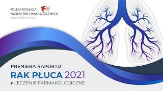 Raport RAK PŁUCA 2021. Leczenie farmakologiczne