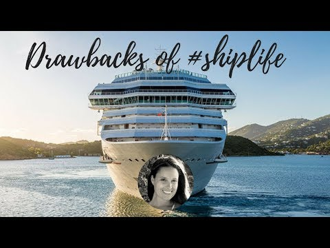 Drawbacks of working on cruise ships | #SHIPLIFE