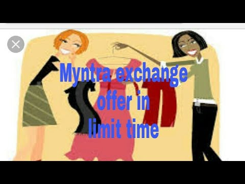 MYNTRA clothes exchange offer for anything in Telugu in limited time