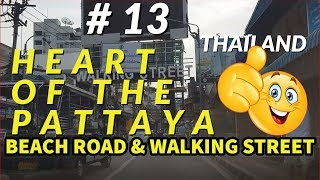 Heart Of The Pattaya.  Beach Road And Walking Street # 13