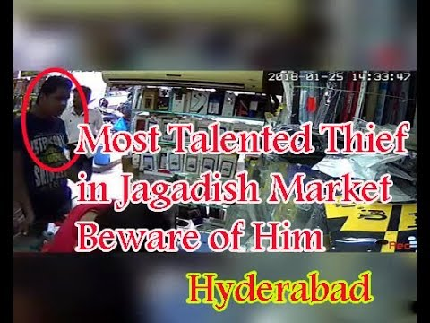 Most Talented thief in hyderabad in Jagadish Market | stealing a Mobile in a shop