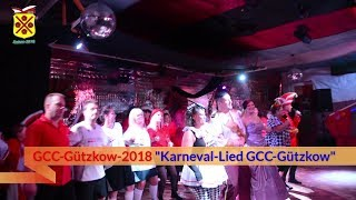 GCC Gützkow 2018 Karneval Lied