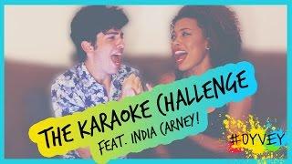 The Karaoke Challenge Feat. India Carney