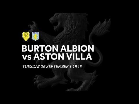 Burton Albion 0-4 Aston Villa | Extended highlights