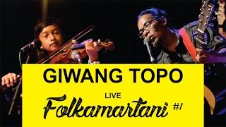 Video Giwang Topo performed at Folkamartani #1 download MP3, 3GP, MP4, WEBM, AVI, FLV Agustus 2018