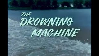 The Drowning Machine: Dangerous Currents Near Dams, Waterfalls