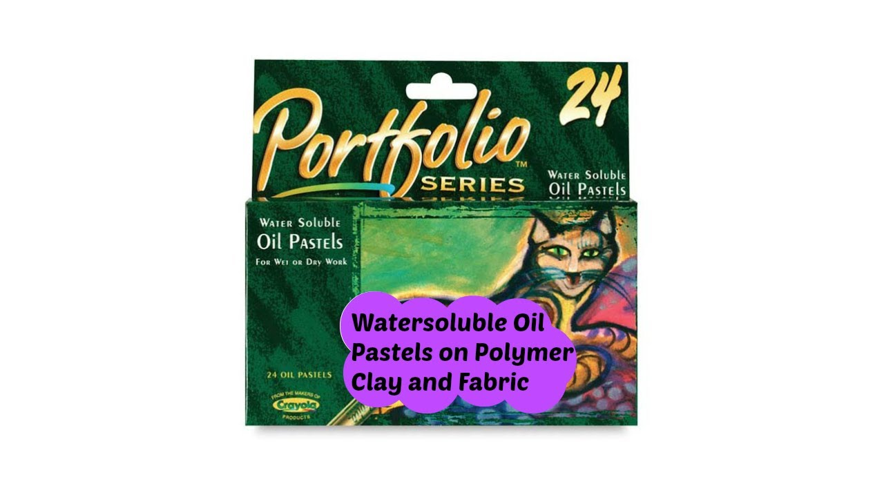 water soluble oil pastels and polymer clay and fabric youtube